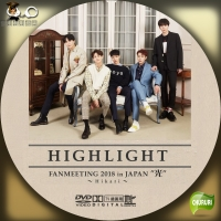 HIGHLIGHT FANMEETING 2018 in JAPANDVD