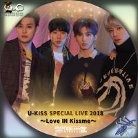 U-KISS SPECIAL LIVE 2018 ~Love IN Kissme~DVD