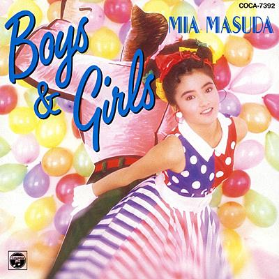 増田未亜 - Boys & Girls