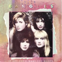 Bangles - If She Knew What She Wants1