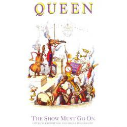 Queen - The Show Must Go On1