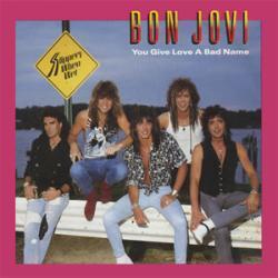 Bon Jovi - You Give Love A Bad Name1