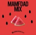 MAMFDAD MIX
