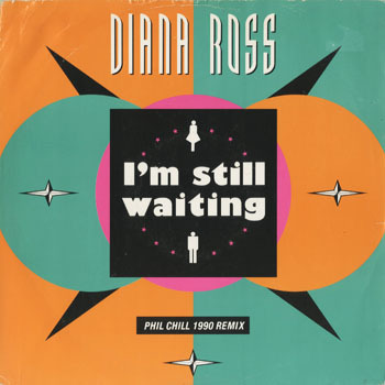 RB_DIANA ROSS_IM STILL WAITING PHIL CHILL 1990 REMIX_20180614