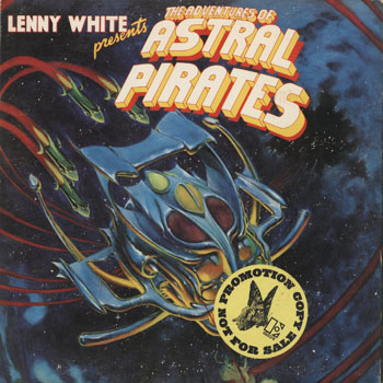 JZ_LENNY WHITE_LENNY WHITE PRESENTS THE ADVENTURES OF ASTRAL PIRATES_20180625