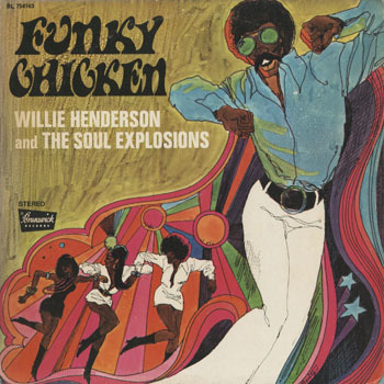 SL_WILLIE HENDERSON_FUNKY CHICKEN_20180728