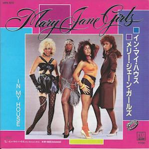 THE MARY JANE GIRLS「IN MY HOUSE」