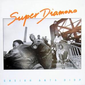 SUPER DIAMONO DE DAKAR「CHEIKH ANTA DIOP」