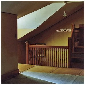GRIZZLY BEAR「YELLOW HOUSE」