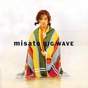 渡辺美里 BIG WAVE